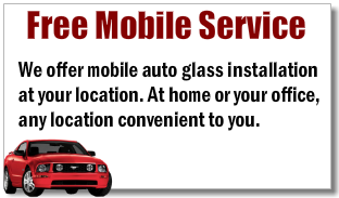 Free Mobile Auto Glass Repair Service